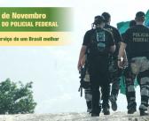 16 de Novembro Dia do Policial Federal